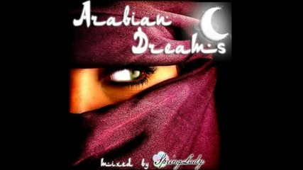 Beautiful Arabian Chillout - Arabian Dreams