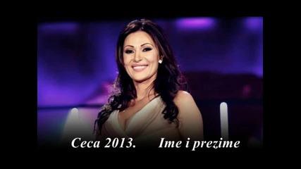 !!! Ceca Raznatovic 2013 (lyrics) - Ime i prezime - Prevod