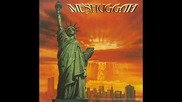 Meshuggah - Humiliative