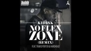 *2014* Kid Ink ft. Travis Porter & Hardhead - No flex zone