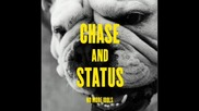 Chase & Status - Fire In Your Eyes