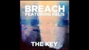 *2014* Breach ft. Kelis - The key