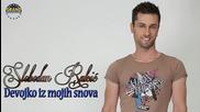 Slobodan Rakic - Devojko iz mojih snova - 2012 Audio