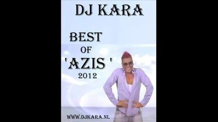 Dj Kara '' Best of Azis,2012