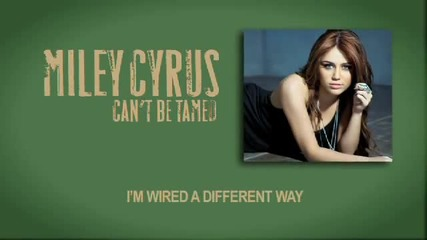 [hd] Miley Cyrus Cant Be Tamed lyrics