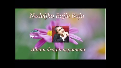 /превод/ Baja - Album dragih uspomena