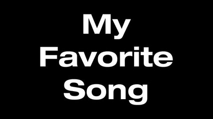 Wiz Khalifa - My Favorite Song ft. Juicy J (taylor Allderdice)