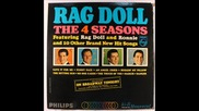 The Four Seasons--rag Doll-1964