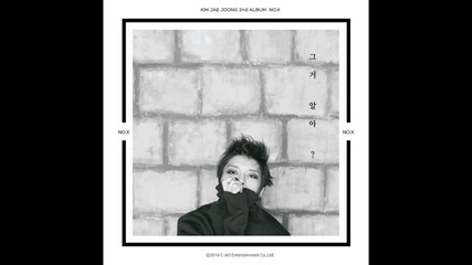 Бг Превод! Kim Jaejoong – You Know What?