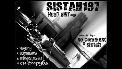 Sistah187 - 3.tvurde malko