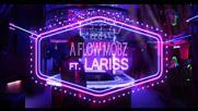 A Flow Mobz feat. Lariss - Another Level - Official Video - Друго Ниво - Превод