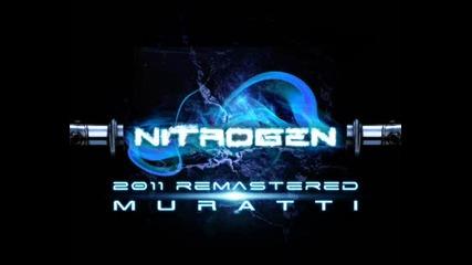 Muratti - Nitrogen - 2011 ( Muratti Re-mix )