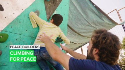 Peace Builders: Sometimes all it takes is a bit of climbing