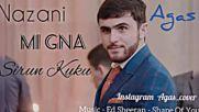 Agas___nazani__mi_gna__sirun_kuk