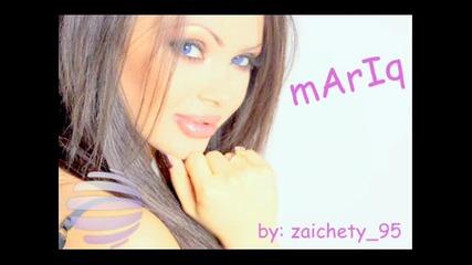 Mariq - Sladko, sladko by: zaichety 95