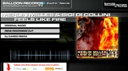 Merlin Milles & Sigi Di Collini - Feels Like Fire (rene Rodrigezz Remix)