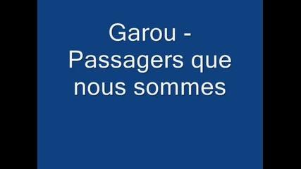 Garou - Passagers que nous sommes (превод)