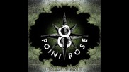 8 - Point Rose - Relentless