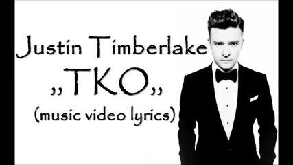 Justin Timberlake - T K O •( Music Video Lyrics)•