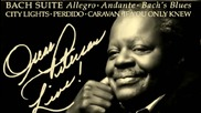 Oscar Peterson - The Bach Suite - Allegro Andante Bachs Blues