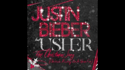 New .. !! Justin Bieber ft Usher - Chestnuts (the Christmas Song)