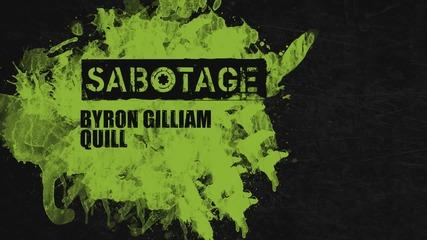Byron Gilliam - Quill (original Mix) [sabotage]