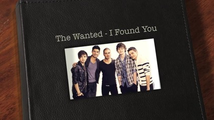 The Wanted - I Found You (lyrics)