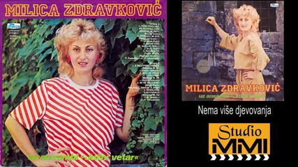 Milica Zdravkovic i Juzni Vetar - Nema vise djevovanja (Audio 1984)