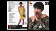 Danka Stojiljkovic - Samo to da docekam (BN Music)