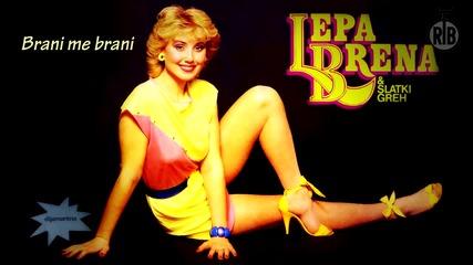 Lepa Brena - Brani me brani - (Audio 1984)HD