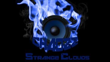 Strange Clouds Dubstep Remix Chaozz mix
