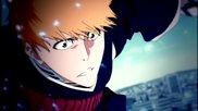 [bleach Amv] ~ The Last Substitute Shinigami~