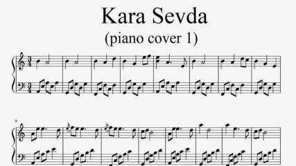 Kara Sevda (piano cover 1) - Piano sheet music (by Tatiana Hyusein)