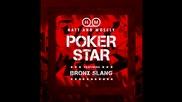 Hatt & Mosely - Poker Star (ft. Bronx Slang)