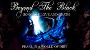 Beyond The Black - Pearl in a World of Dirt