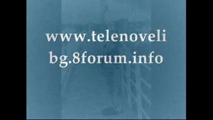 Най - форум за теленовели - Гледай Задължително!!!