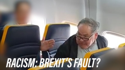 Is Brexit to blame for this Ryanair racist incident?