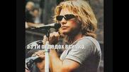 Превод Bon Jovi Como Yo Nadie Te Ha Amado