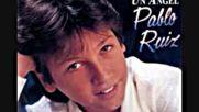 Pablo Ruiz - Oh Mama!ella Me Ha Besado 1987