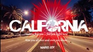 Mario Joy - California