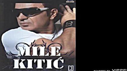 Mile Kitic - Kopka