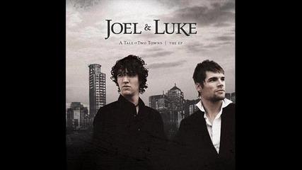 Joel & Luke – Loves To Blame