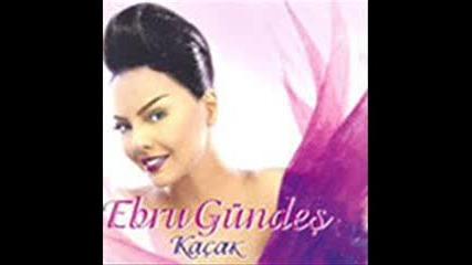 [2006] Ebru Gundes - Seni Sevmedigim Yalan