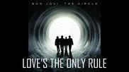 Bon Jovi Love s The Only Rule