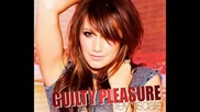 Guilty Pleasure - Ashley Tisdale - Im Back That - Brand New Song! + Download + Lyrics