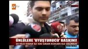 Çağatay Ulusoy - Uyuşturucu İddasıyla Gözaltında 26.01.2013.