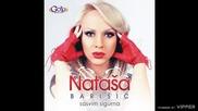 Natasa Barisic - Sat, dan, godina - (Audio 2013)