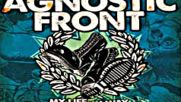 Agnostic Front - My Life My Way.