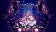 Nightwish (2018) Decades 13. 10th Man Down [remastered]