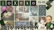 2016 in Review [01.01.2017] - joXnka преглед на печата